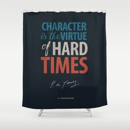 De Gaulle, difficulties, illustration, inspiration, motivation, politics, freedom, freedom, life Shower Curtain