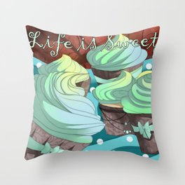 Life is Sweet Throw Pillow