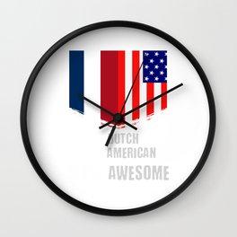 50% Dutch 50% American 100% Awesome Wall Clock