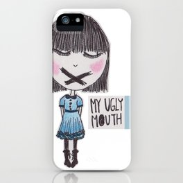 My Ugly Mouth iPhone Case