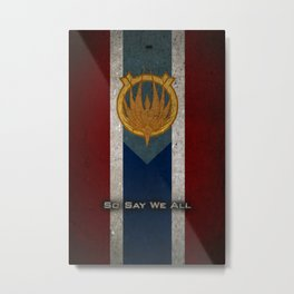 The Banner of Caprica - So Say We All Metal Print