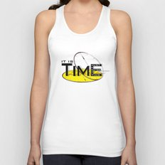 It's just a matter of time Unisex Tank Top