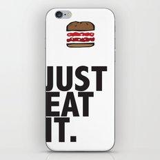 JUST EAT IT... BURGER iPhone & iPod Skin