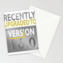Fun 16th Birthday Recently Upgraded to Version 16 Stationery Cards