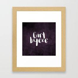 Girl Byeee Framed Art Print