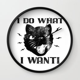 I Do What I Want Funny Cat Wall Clock