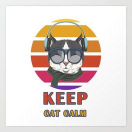 Keep Cat Calm Art Print