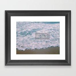 r e f r e s h  Framed Art Print