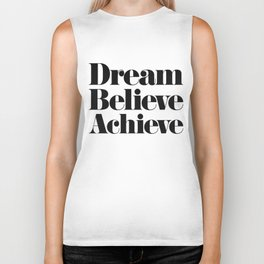 Dream Believe Achieve Biker Tank