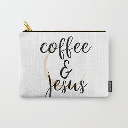 Coffee and Jesus Carry-All Pouch