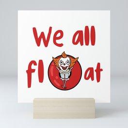 We All Float w/text Mini Art Print