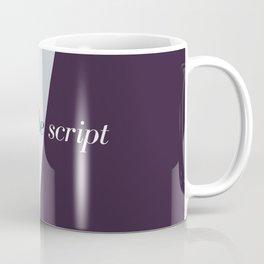 Flipping the script Coffee Mug