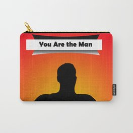 You are the man! Carry-All Pouch