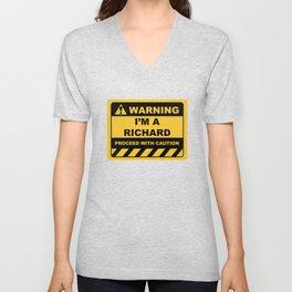 Funny Human Warning Label / Sign I'M A RICHARD Sayings Sarcasm Humor Quotes Unisex V-Neck