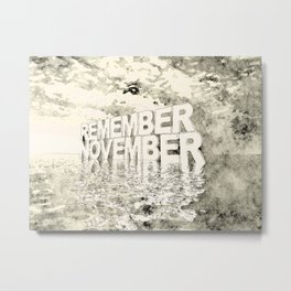 Remember November Metal Print