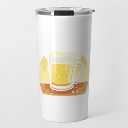 Teach A Man How To Brew Beer To Waste a Lifetime Travel Mug