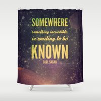 sagan Shower Curtains featuring Space Exploration (Carl Sagan Quote) by taudalpoiart