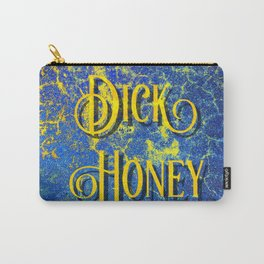Nasty Girls: Dick Honey Carry-All Pouch