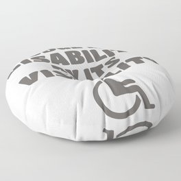 Don't Judge My Disability By Its Visibility Awareness Gift Floor Pillow