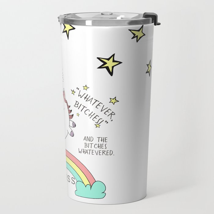 Whatever Bitches JA Huss Travel Mug