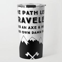 Make Your Own Path Travel Mug