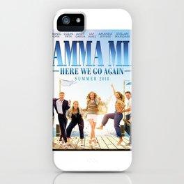 Mamma Mia! Here We Go Again iPhone Case