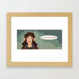 You must be Mister Boggins! Framed Art Print