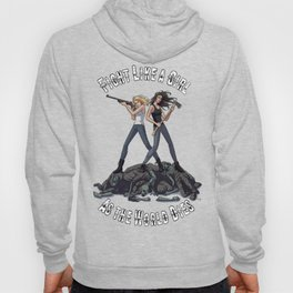 Fight Like A Girl As The World Dies Hoody