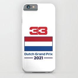 33 Ver - Dutch Grand Prix 2021 iPhone Case