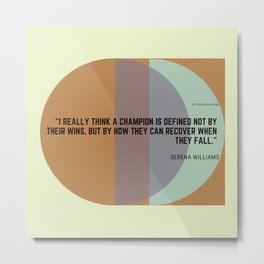 Serena Williams Quote How A Champion Is Defined Metal Print