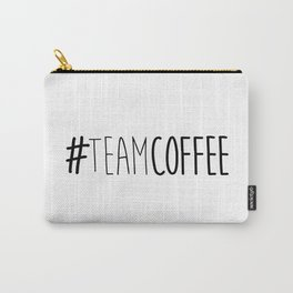#TeamCoffee Carry-All Pouch