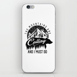 THE MOUNTAINS ARE CALLING iPhone Skin