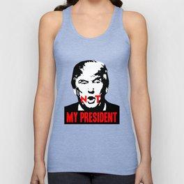 Not my President Unisex Tank Top