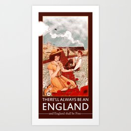 There'll Always Be an England Art Print