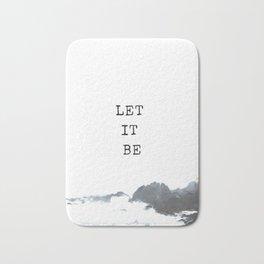 Let it be #quotes Bath Mat
