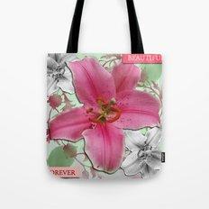 Forever Beautiful Tote Bag