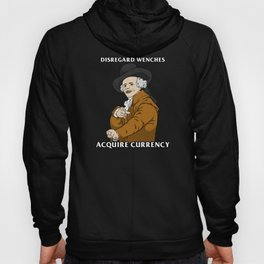 Disregard Wenches Acquire Currency Hoody