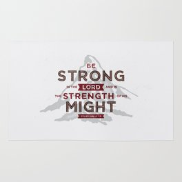 Be Strong in the Lord Rug