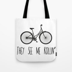 They See Me Rollin' Bicycle - Women's Cruiser City Bike Cycling  Tote Bag