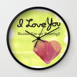 Because You are Amazing Wall Clock