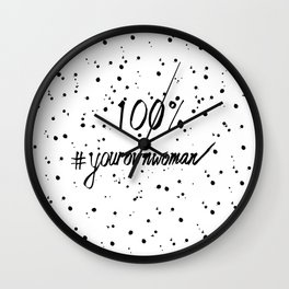 100% Your Own Woman Wall Clock