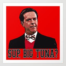 SUP, BIG TUNA?  |  Andy Bernard  |  The Office   Art Print