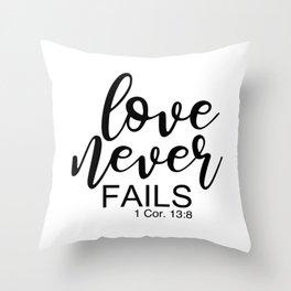Love Never Fails. 1 Corinthians 13 Throw Pillow