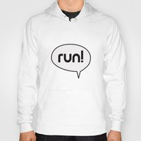 run Hoodies featuring run by Mimy