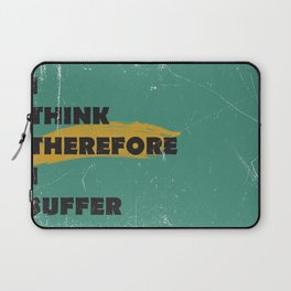 I think therefore I suffer (grunge) Laptop Sleeve