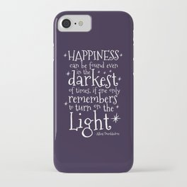 HAPPINESS CAN BE FOUND EVEN IN THE DARKEST OF TIMES - DUMBLEDORE QUOTE iPhone Case