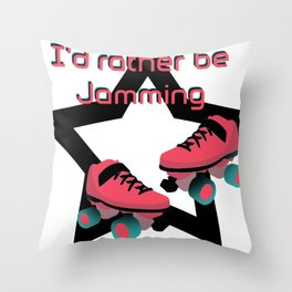 I'd rather be jamming Throw Pillow