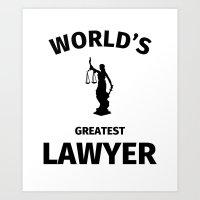 lawyer Art Prints featuring Worlds Greatest Lawyer by Fabian Bross
