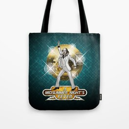 A Midsummer Night's Fever Tote Bag
