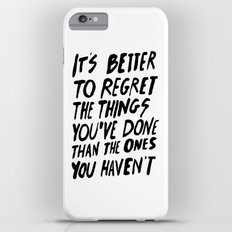 #NOREGRETS iPhone 6 Plus Slim Case